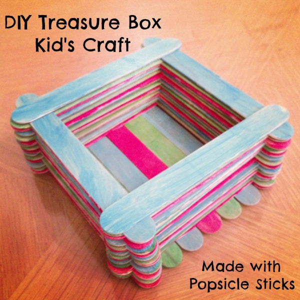 Diy treasure box kid 39 s craft made with popsicle sticks for Craft box for toddlers
