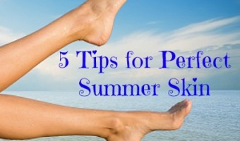 5 Tips for Perfect Summer Skin and a Summerific Giveaway!