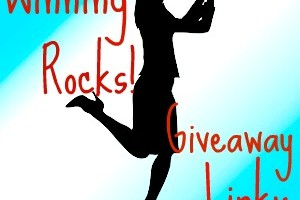 Winning Rocks! Giveaway Linky – January 19th