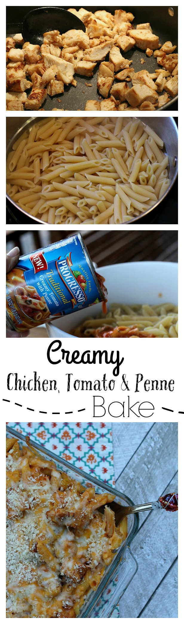 Creamy Chicken, Tomato and Penne Bake