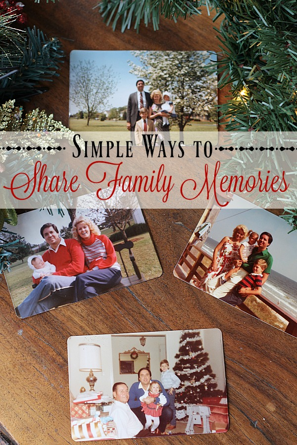simple-ways-to-share-family-memories
